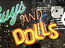 Guys & Dolls - Douglas, Isle of Man
